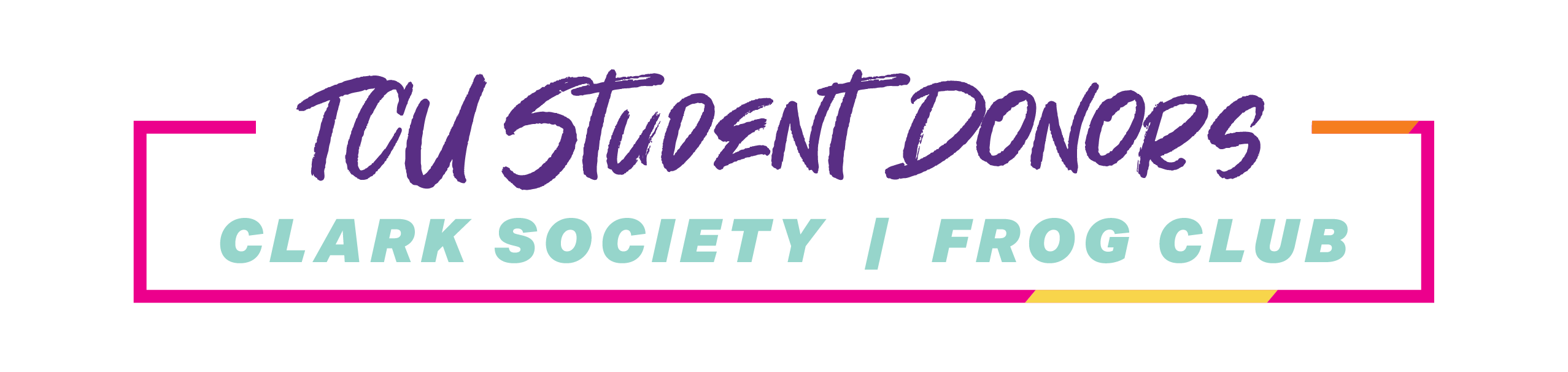 TCU Student Donors | Clark Society and Frog Club