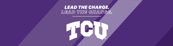 Lead On: A Campaign for TCU