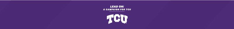Lead On: A Campaign for TCU