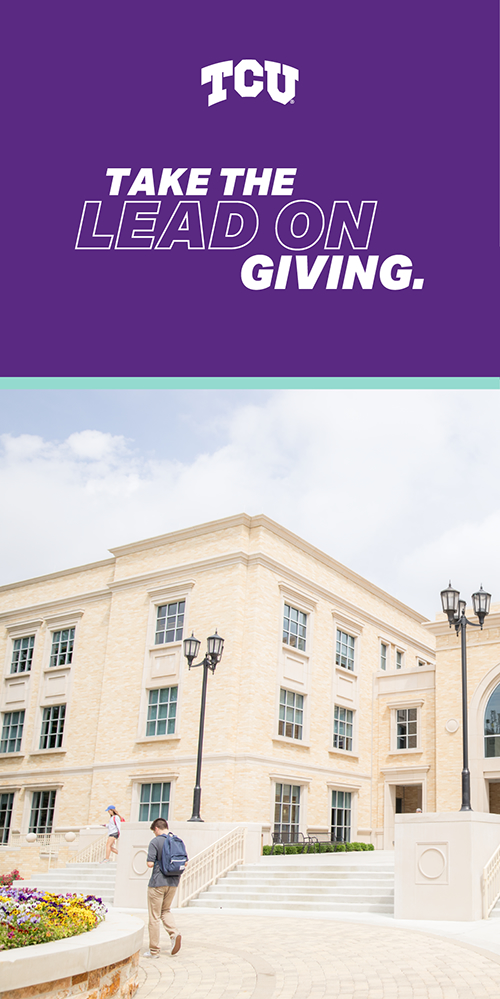 TCU: Take the lead on giving.