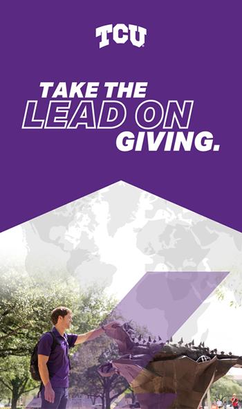TCU - take the lead on giving.