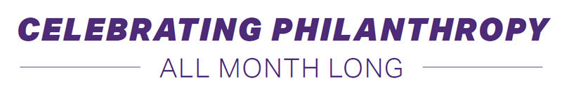 Celebrating Philanthropy All Month Long